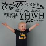 As for me and my house we will serve Yahweh decal