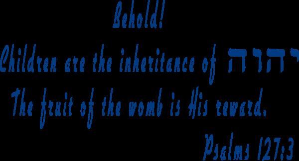 Children are the inheritance of YHVH