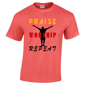 Praise worship repeat shirt