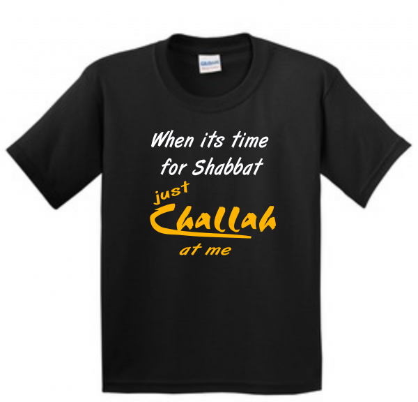 Shabbat challah at me shirt