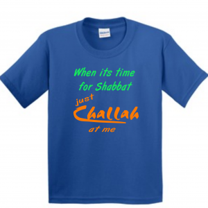 Shabbat challah at me shirt