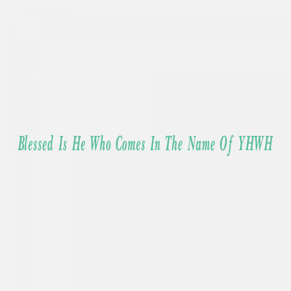 Blessed is He